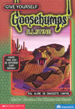 Alone In Snakebite Canyon by R L Stine
