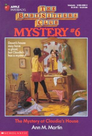 The Mystery At Claudia's House by Ann M Martin