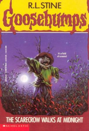 The Scarecrow Walks At Night by R L Stine