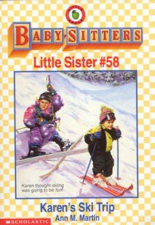 Karen's Ski Trip by Ann M Martin