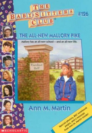 The All-New Mallory Pike by Ann M Martin