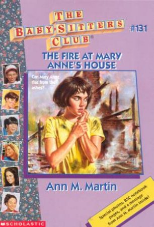 The Fire At Mary Anne's House by Ann M Martin