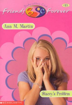 Stacey's Problem by Ann M Martin
