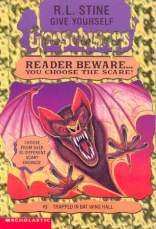 Trapped In Bat Wing Hall by R L Stine