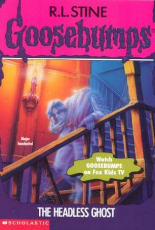 The Headless Ghost by R L Stine