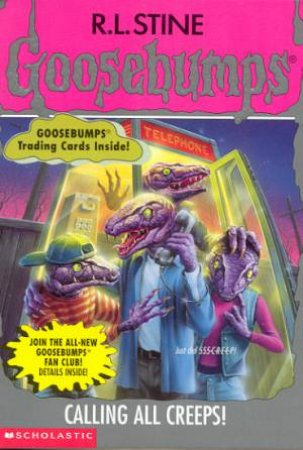 Goosebumps 50: Calling All Creeps!