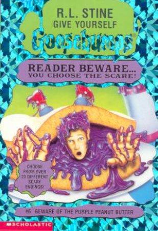 Beware Of The Purple Peanut Butter by R L Stine