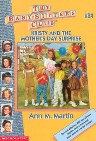 Kristy And The Mother's Day Surprise by Ann M Martin