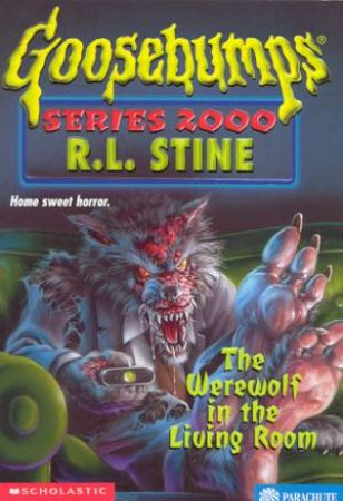 Goosebumps Series 2000 17: The Werewolf In The Living Room