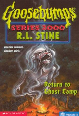 Return To Ghost Camp by R L Stine