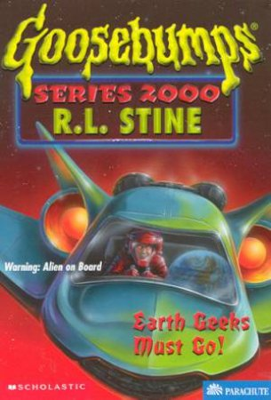 Earth Geeks Must Go! by R L Stine