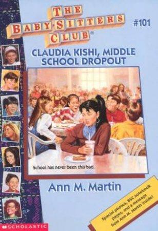 Claudia Kishi, Middle School Dropout by Ann M Martin