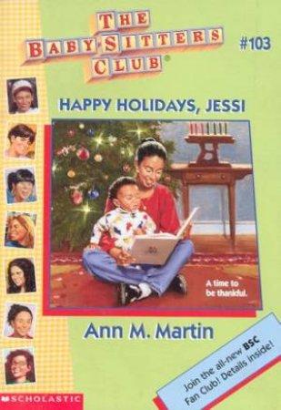 Happy Holidays, Jessi by Ann M Martin