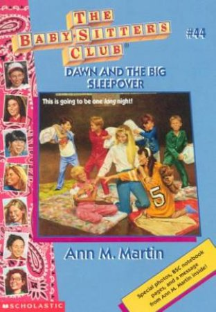 Dawn And The Big Sleepover by Ann M Martin