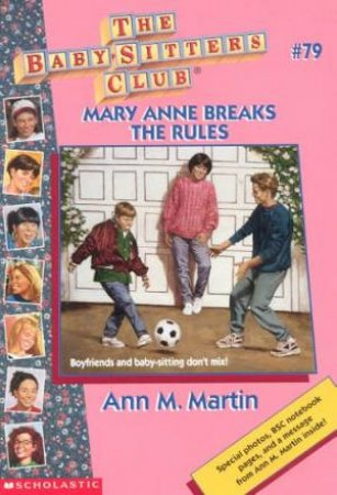 Mary Anne Breaks The Rules by Ann M Martin