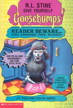 Please Don't Feed The Vampire! by R L Stine