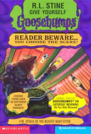Give Yourself Goosebumps 18: Attack Of The Beastly Baby-Sitter