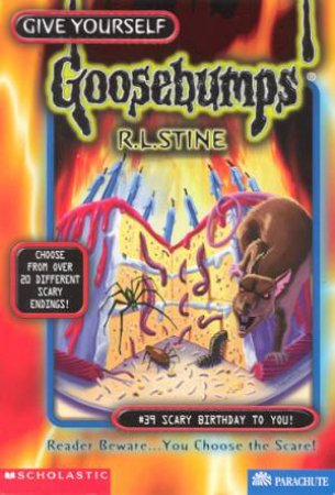 Give Yourself Goosebumps 39: Scary Birthday To You!