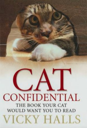 Cat Confidential by Vicky Halls