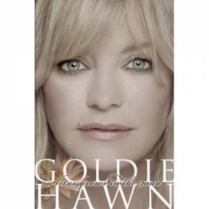 A Lotus Grows In The Mud by Goldie Hawn