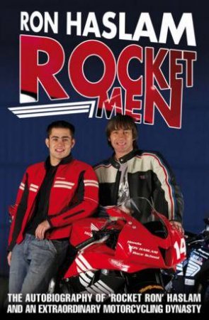 Rocket Men by Ron Haslam