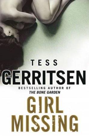 Girl Missing by Tess Gerritsen
