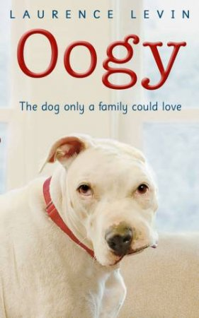 Oogy by Laurence Levin