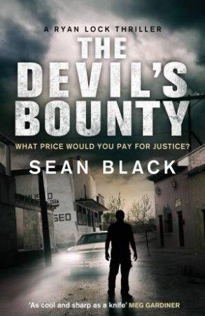The Devil s Bounty by Sean Black
