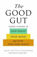 The Good Gut by Erica/Sonnenburg, Justin Sonnenburg
