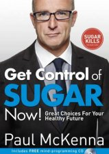 Get Control Of Sugar Now Great Choices For Your Healthy Future