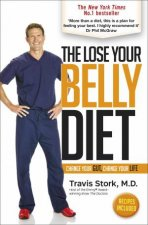 The Lose Your Belly Diet: Change Your Gut, Change Your Life by Travis Stork