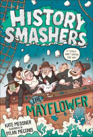 History Smashers by Kate Messner