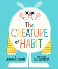 The Creature Of Habit