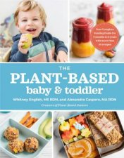 The PlantBased Baby And Toddler