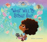 What Will My Story Be
