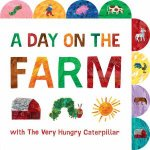 A Day On The Farm With The Very Hungry Caterpillar