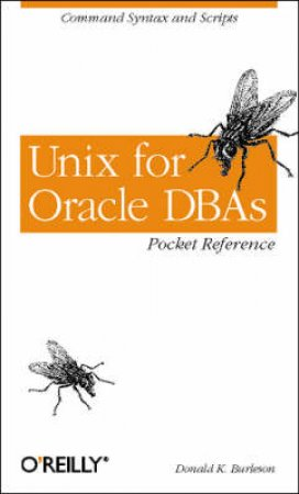 Unix For Oracle Database Pocket Referance by Burelson