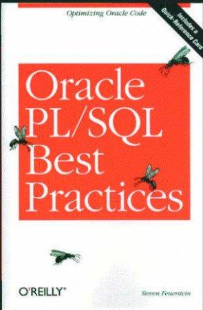 Oracle Pl/SQL Best Practises by Feuerstein