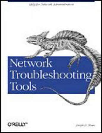 Network Troubleshooting Tools by Joseph D Sloan