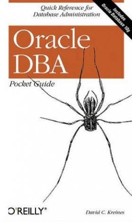 Oracle DBA Pocket Guide by David C. Kreines