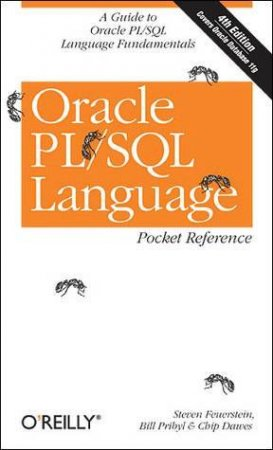 Oracle PL/SQL Language Pocket Reference 4th Ed by Steven Feuerstein