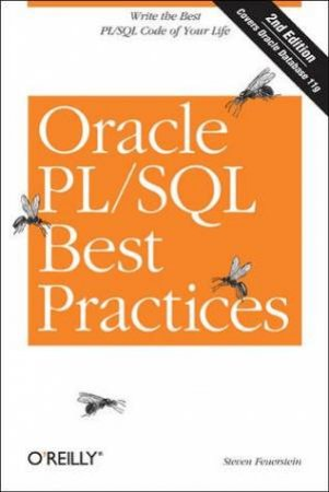 Oracle PL/SQL Best Practices 2nd Ed by Steven Feuerstein