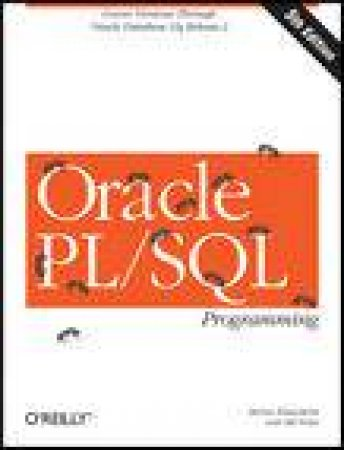 Oracle PL/SQL Programming, 5th Ed by Steven Feuerstein