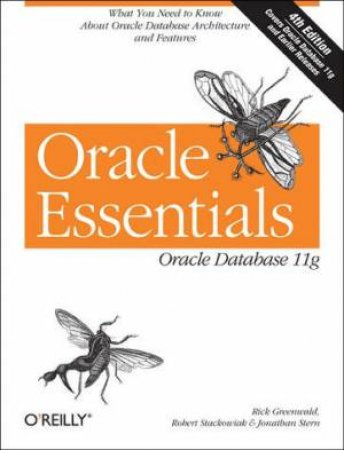 Oracle Essentials 4th Ed by Rick Greenwald