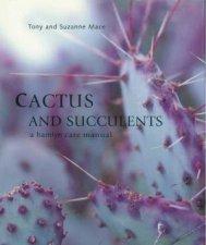 Cactus And Succulents A Hamlyn Care Manual