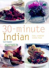 30Minute Indian Fast Creative Indian Food