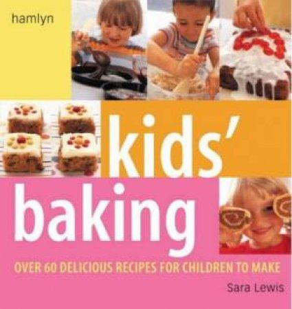 Kids' Baking by Sara Lewis
