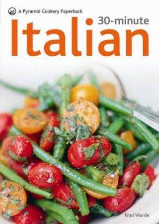 30-Minute Italian by Fran Warde