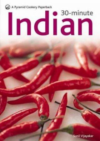30-Minute Indian  by Sunil Vijayakar
