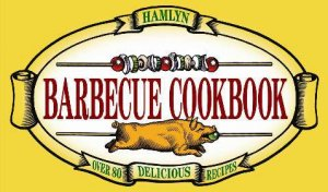 Barbecue Cookbook by Thomas Feller